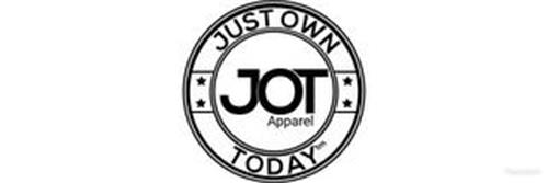 JUST OWN TODAY JOT APPAREL