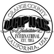 ORANGE COUNTY VAPING INDUSTRIES INTERNATIONAL EST. 2013 CALIFORNIA USA
