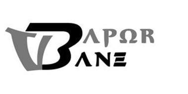 VAPOR BANE