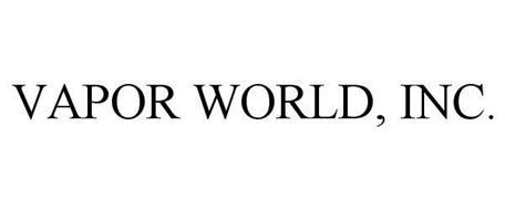 VAPOR WORLD, INC.