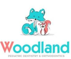 WOODLAND PEDIATRIC DENTISTRY & ORTHODONTICS