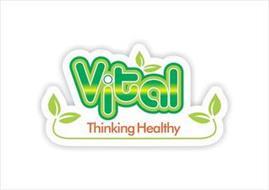 VITAL THINKING HEALTHY