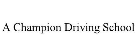 A CHAMPION DRIVING SCHOOL