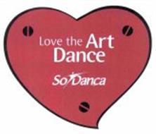 LOVE THE ART DANCE SODANCA