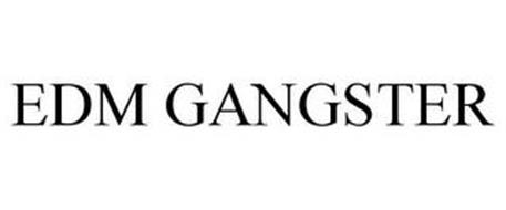 EDM GANGSTER