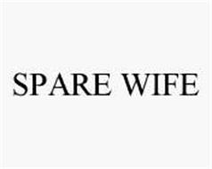 SPARE WIFE