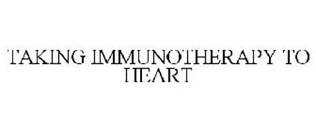 TAKING IMMUNOTHERAPY TO HEART