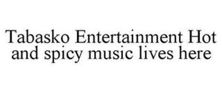 TABASKO ENTERTAINMENT HOT AND SPICY MUSIC LIVES HERE