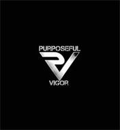 PV PURPOSEFUL VIGOR