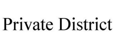 PRIVATE DISTRICT