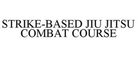 STRIKE-BASED JIU JITSU COMBAT COURSE