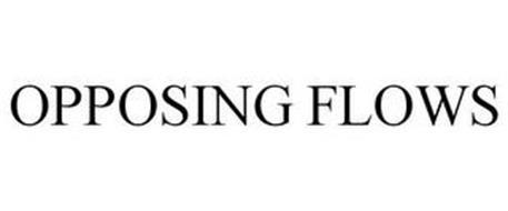 OPPOSING FLOWS