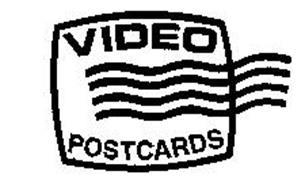 VIDEO POSTCARDS