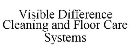 VISIBLE DIFFERENCE CLEANING AND FLOOR CARE SYSTEMS