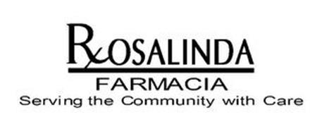 ROSALINDA FARMACIA SERVING THE COMMUNITY WITH CARE