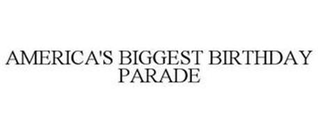 AMERICA'S BIGGEST BIRTHDAY PARADE