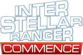 INTERSTELLAR RANGER COMMENCE
