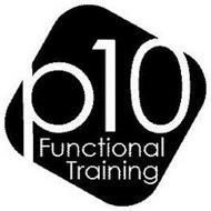 P10 FUNCTIONAL TRAINING