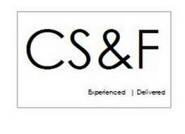 CS&F EXPERIENCED | DELIVERED