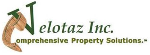 VELOTAZ INC. COMPREHENSIVE PROPERTY SOLUTIONS.