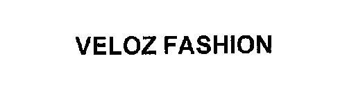 VELOZ FASHION