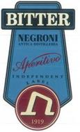 BITTER NEGRONI ANTICA DISTILLERIA APERITIVO INDEPENDENT LABEL N 1919