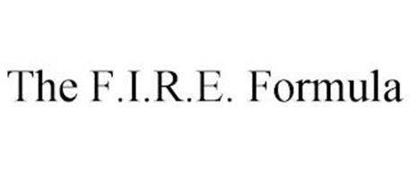 THE F.I.R.E. FORMULA