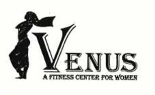 VENUS A FITNESS CENTER FOR WOMEN