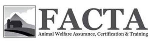 FACTA ANIMAL WELFARE ASSURANCE, CERTIFICATION & TRAINING