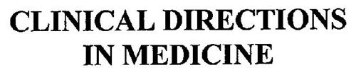 CLINICAL DIRECTIONS IN MEDICINE