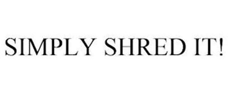SIMPLY SHRED IT!