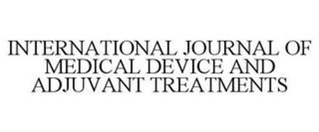 INTERNATIONAL JOURNAL OF MEDICAL DEVICE AND ADJUVANT TREATMENTS