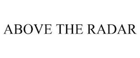 ABOVE THE RADAR