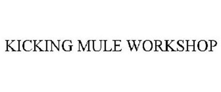 KICKING MULE WORKSHOP