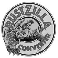 RUSTZILLA RUST CONVERTER