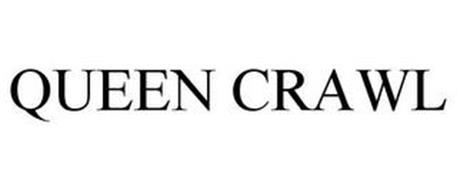 QUEEN CRAWL