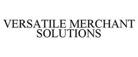 VERSATILE MERCHANT SOLUTIONS