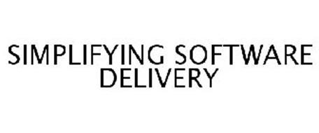 SIMPLIFYING SOFTWARE DELIVERY