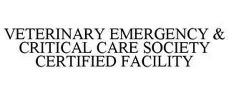 VETERINARY EMERGENCY & CRITICAL CARE SOCIETY CERTIFIED FACILITY