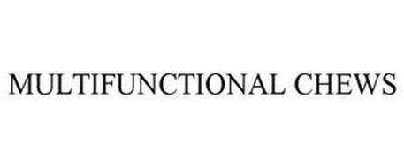 MULTIFUNCTIONAL CHEWS