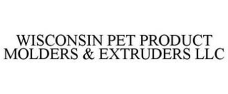 WISCONSIN PET PRODUCT MOLDERS & EXTRUDERS LLC