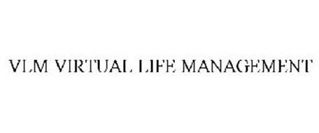VLM VIRTUAL LIFE MANAGEMENT