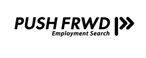 PUSH FRWD EMPLOYMENT SEARCH