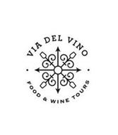 · VIA DEL VINO · FOOD & WINE TOURS