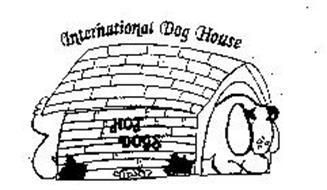 INTERNATIONAL DOG HOUSE HOT DOGS