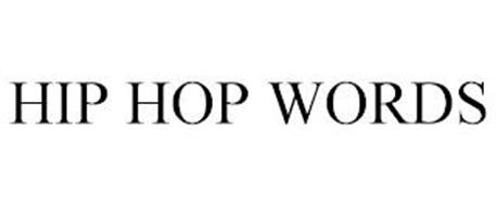 HIP HOP WORDS
