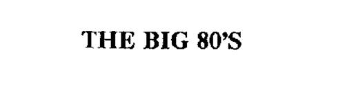 THE BIG 80'S