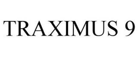 TRAXIMUS 9