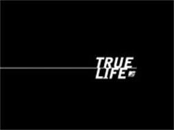 TRUE LIFE MTV MUSIC TELEVISION