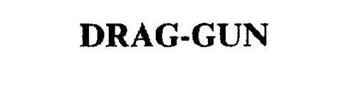 DRAG-GUN